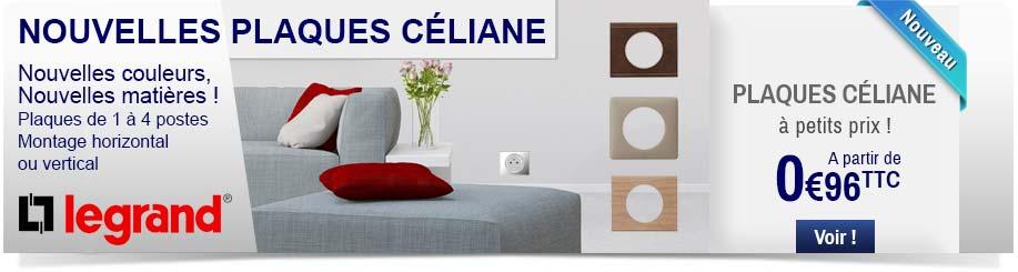 Nouvelles plaques Legrand Céliane